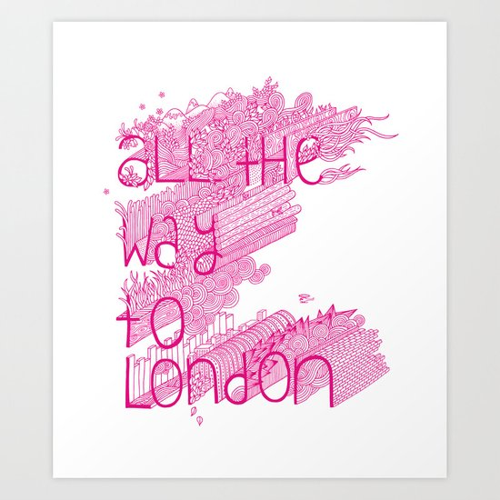 All the Way to London Art Print