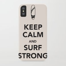 KEEP CALM SURF STRONG Slim Case iPhone X