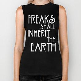 Freaks Shall Inherit the Earth Biker Tank