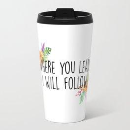 Gilmore Girls - Where you lead Travel Mug