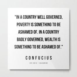 4  | Confucius Quotes | 200202 Metal Print