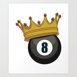 Billiard Pool King Winner Hobby Game Gift Art Print