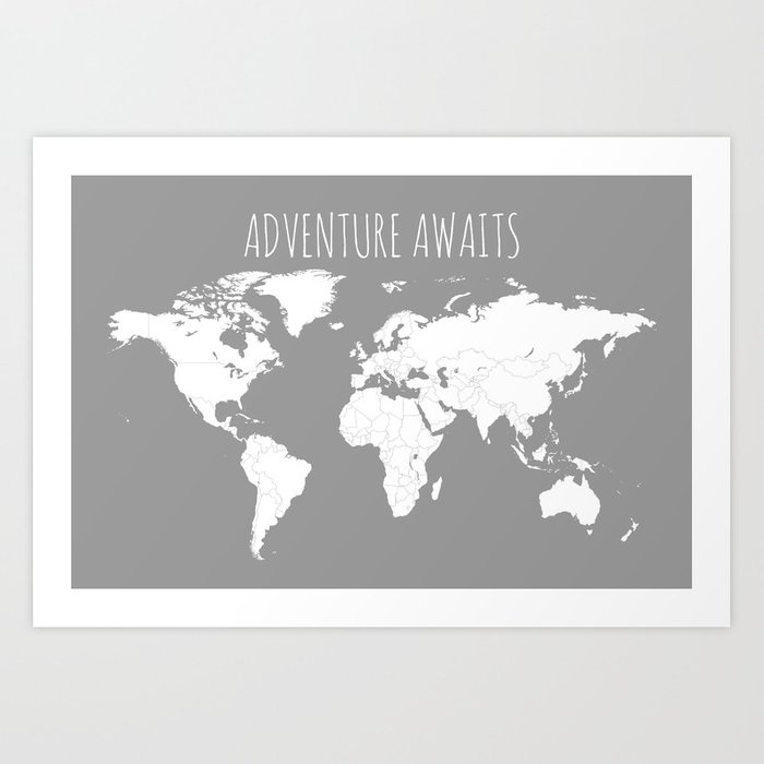 Adventure Awaits World Map - Travel Map Poster in Grey Art Print by mapsappy
