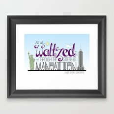 Waltzed Through Manhattan Framed Art Print