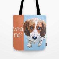 Who Me - White Font Tote Bag