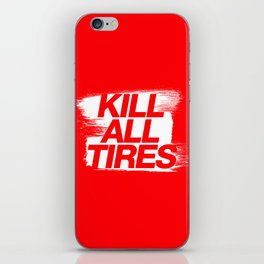 Kill All Tires v1 HQvector iPhone Skin