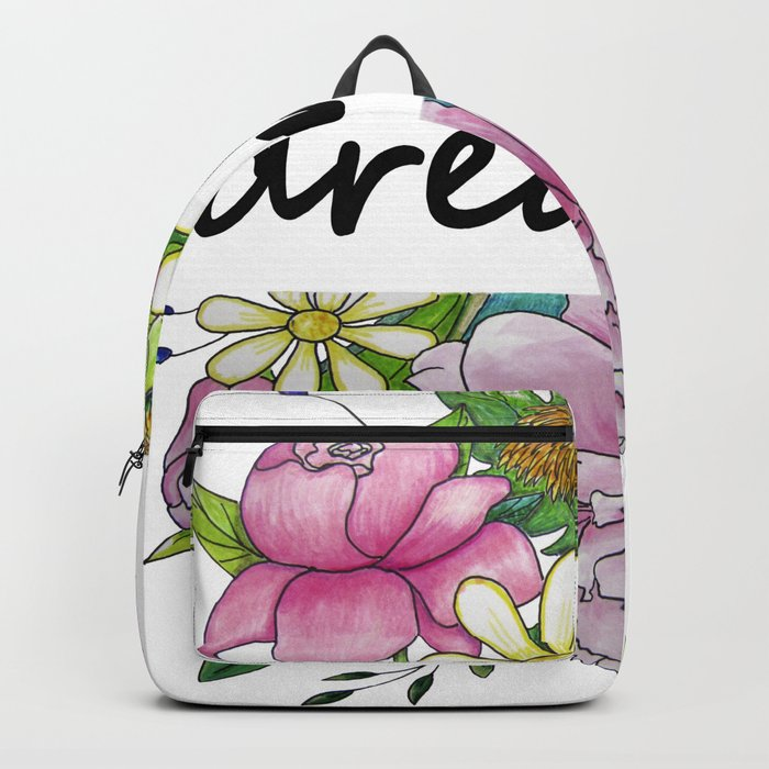 dreamer . flowers and the words Backpack