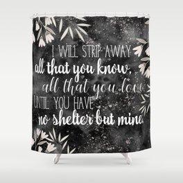 The Darkling Quote - Grisha - Nikoli Shower Curtain