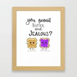 You jelly? Framed Art Print