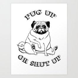 Pug Up Art Print