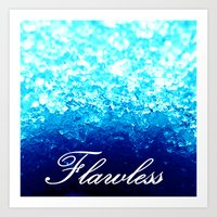 flawless Art Prints featuring FLAWLeSS by 2sweet4words Designs