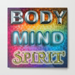 Body Mind Spirit Metal Print