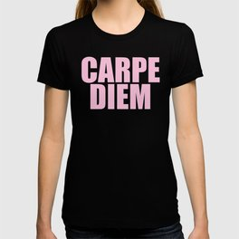 Carpe Diem... Inspirational Quote T-shirt