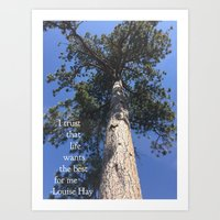 I trust that life wants the best for me - Louise Hay Art Print