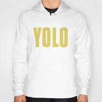 yolo Hoodies featuring YOLO by B.you