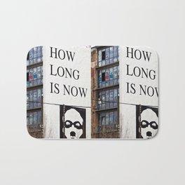 HOW LONG IS NOW - BERLIN Bath Mat