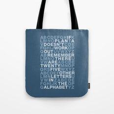 Plan A, B, C, D, E.... Tote Bag