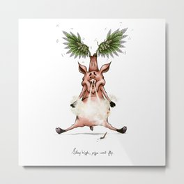 Stay High, pigs can't fly. Metal Print