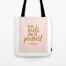 Girls Room Decor Quote,Happy Girls Are The Prettiest,Nursery Girls,Inspirational Quote,Home Decor Tote Bag