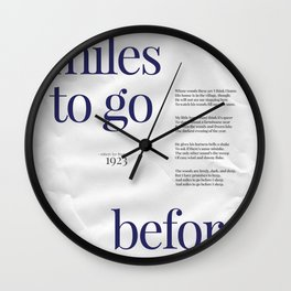 And Miles to Go Before I Sleep Wall Clock