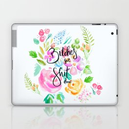 Bitches Get Shit Done Laptop & iPad Skin