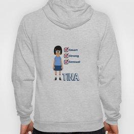 TINA- Smart, Strong, Sensual Hoody
