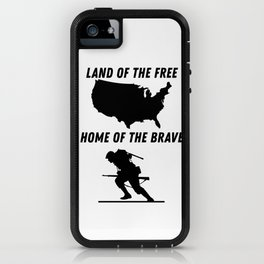 Land of the free, Home of the Brave Design iPhone Case