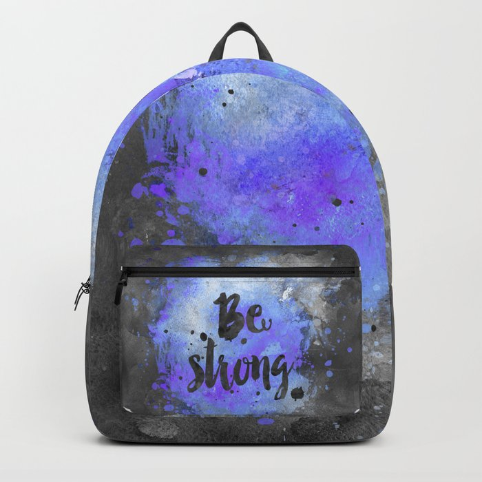 Be strong motivational blue watercolor quote Backpack