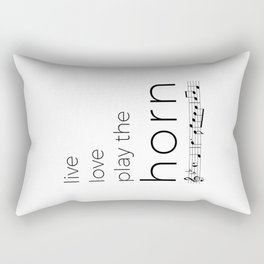Live, love, play the horn (in f) Rectangular Pillow