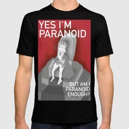 The Paranoid King T-shirt