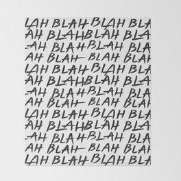 Blah Blah Throw Blanket