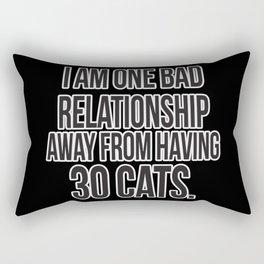One Bad Relationship Away Rectangular Pillow