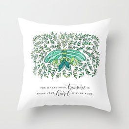 Where Your Treasure Is Throw Pillow