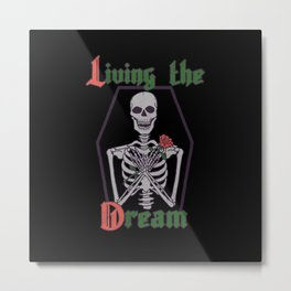 Living The Dream Metal Print