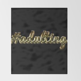 #adulting (gold/black) Throw Blanket