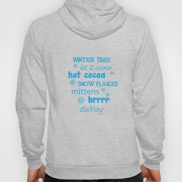 Winter Snow Flakes Cocoa Mittens Brrrr Sledding T-Shirt Hoody