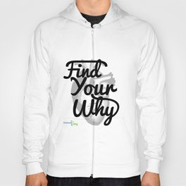 Find Your Why - Black Text Hoody