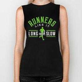 Runners Like It Long And Slow Biker Tank
