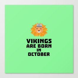 Vikings are born in October T-Shirt D0v8r Canvas Print