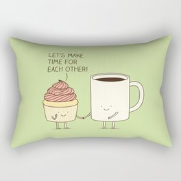 Let's make time for each other! Rectangular Pillow