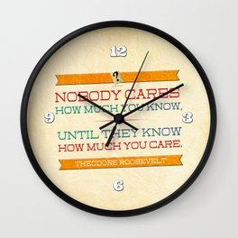 How Much You Care Wall Clock