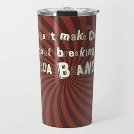 Funny Chocolate Sentence Travel Mug