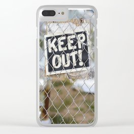 Keep Out Sign Clear iPhone Case