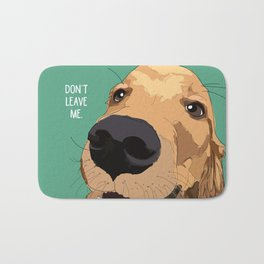 Golden Retriever-Don't leave me! Bath Mat