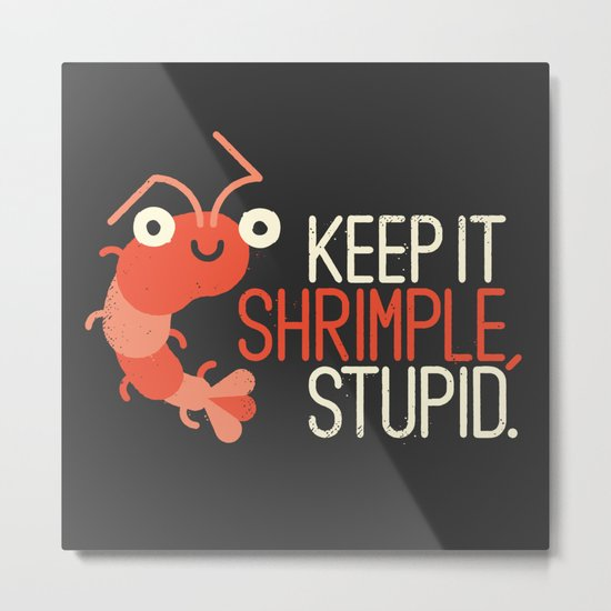 The Prawn Principle Metal Print