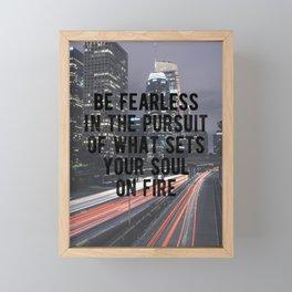 Motivational - Be Fearless! Framed Mini Art Print