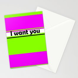 I want you 2 Stationery Cards