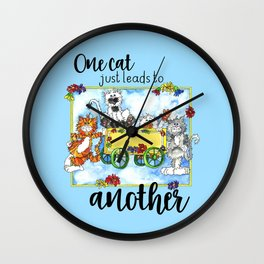 One Cat Just Leads to Another Wall Clock