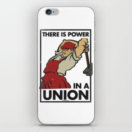 There is Power in a Union iPhone Skin