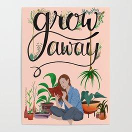 Grow Away Poster